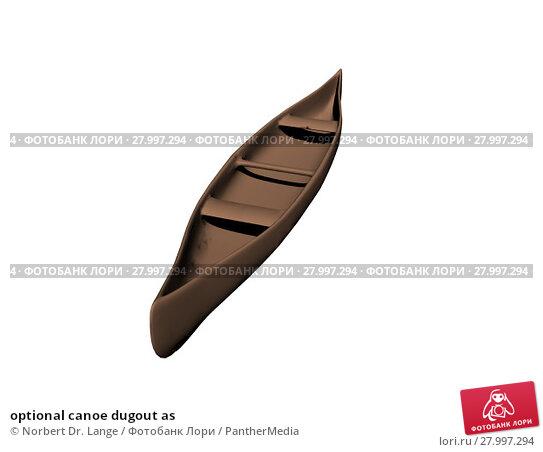 Купить «optional canoe dugout as», фото № 27997294, снято 19 апреля 2019 г. (c) PantherMedia / Фотобанк Лори