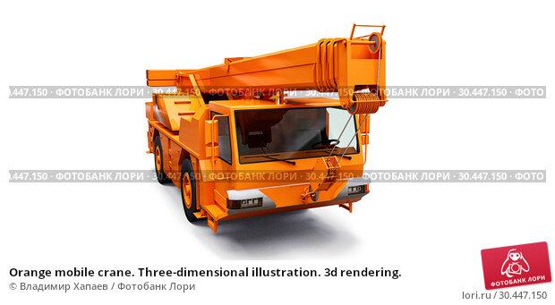 Купить «Orange mobile crane. Three-dimensional illustration. 3d rendering.», иллюстрация № 30447150 (c) Владимир Хапаев / Фотобанк Лори