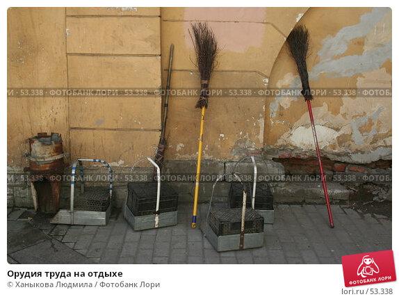 Орудия труда на отдыхе, фото № 53338, снято 14 июня 2007 г. (c) Ханыкова Людмила / Фотобанк Лори