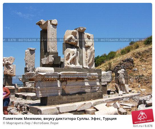Памятник Меммию, внуку диктатора Суллы. Эфес, Турция, фото № 8878, снято 9 июля 2006 г. (c) Маргарита Лир / Фотобанк Лори