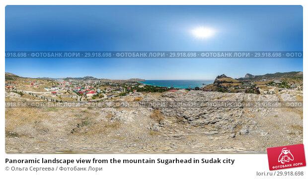 Купить «Panoramic landscape view from the mountain Sugarhead in Sudak city», фото № 29918698, снято 18 февраля 2019 г. (c) Ольга Сергеева / Фотобанк Лори
