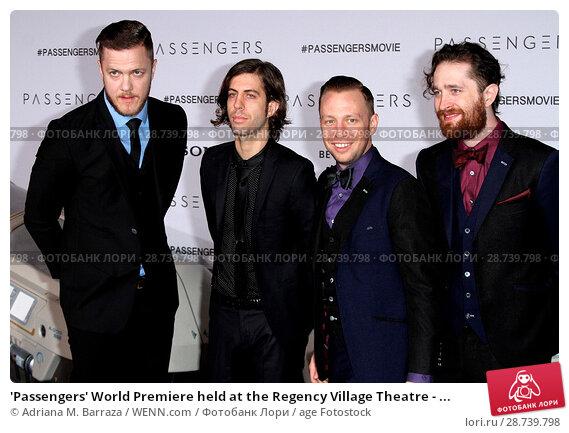 Купить «'Passengers' World Premiere held at the Regency Village Theatre - Arrivals Featuring: Dan Reynolds, Daniel Wayne Sermon, Ben McKee, and Daniel Platzman...», фото № 28739798, снято 14 декабря 2016 г. (c) age Fotostock / Фотобанк Лори