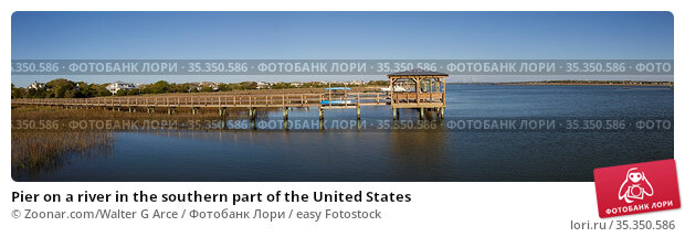 Pier on a river in the southern part of the United States. Стоковое фото, фотограф Zoonar.com/Walter G Arce / easy Fotostock / Фотобанк Лори