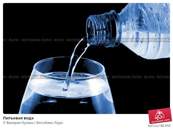 Питьевая вода, фото № 86910, снято 9 августа 2007 г. (c) Валерия Потапова / Фотобанк Лори