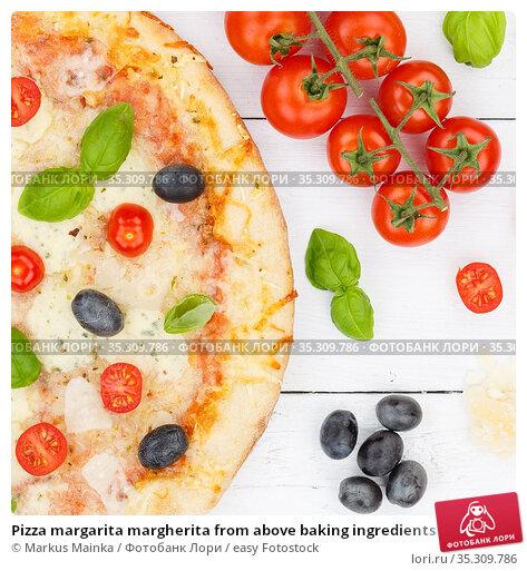 Pizza margarita margherita from above baking ingredients close up... Стоковое фото, фотограф Markus Mainka / easy Fotostock / Фотобанк Лори