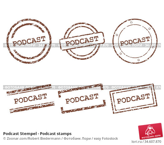 Podcast Stempel - Podcast stamps. Стоковое фото, фотограф Zoonar.com/Robert Biedermann / easy Fotostock / Фотобанк Лори