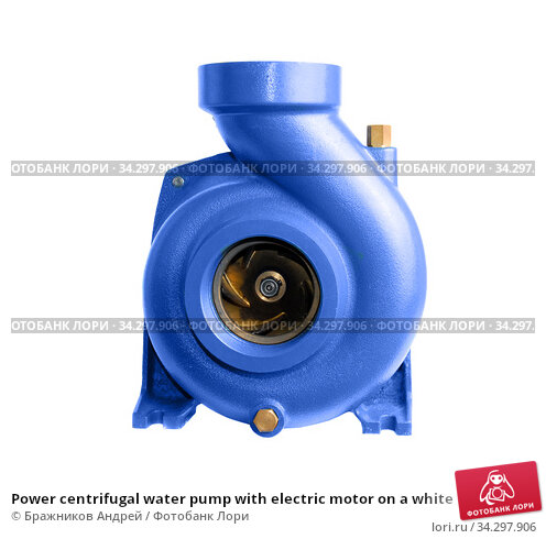 Power centrifugal water pump with electric motor on a white. Стоковое фото, фотограф Бражников Андрей / Фотобанк Лори