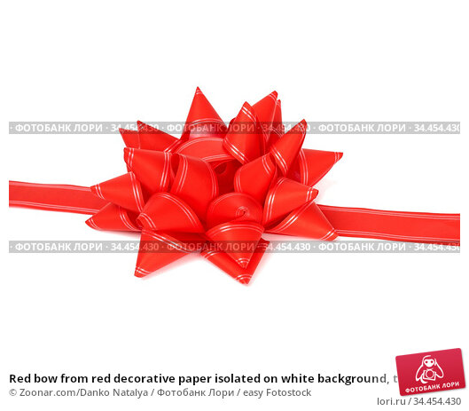 Red bow from red decorative paper isolated on white background, template... Стоковое фото, фотограф Zoonar.com/Danko Natalya / easy Fotostock / Фотобанк Лори