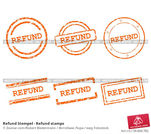Refund Stempel - Refund stamps. Стоковое фото, фотограф Zoonar.com/Robert Biedermann / easy Fotostock / Фотобанк Лори