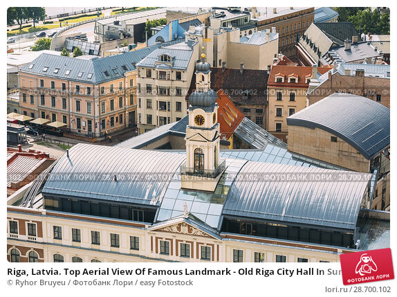 Купить «Riga, Latvia. Top Aerial View Of Famous Landmark - Old Riga City Hall In Sunny Summer Day.», фото № 28700102, снято 1 июля 2016 г. (c) easy Fotostock / Фотобанк Лори