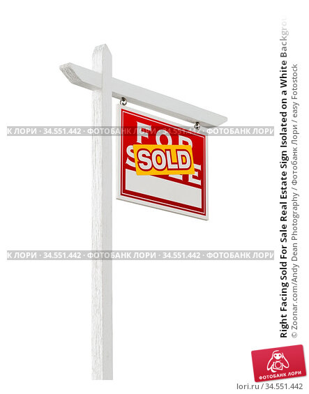 Right Facing Sold For Sale Real Estate Sign Isolated on a White Background... Стоковое фото, фотограф Zoonar.com/Andy Dean Photography / easy Fotostock / Фотобанк Лори
