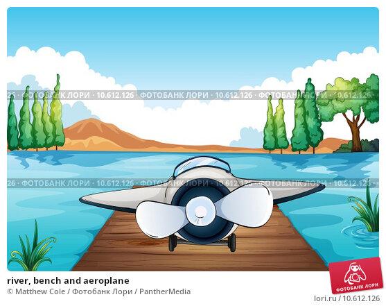 river, bench and aeroplane. Стоковая иллюстрация, иллюстратор Matthew Cole / PantherMedia / Фотобанк Лори