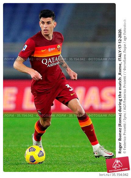 Roger Ibanez (Roma) during the match ,Rome, ITALY-17-12-2020. Редакционное фото, фотограф Federico Proietti / Sync / AGF/Federico Proietti / / age Fotostock / Фотобанк Лори