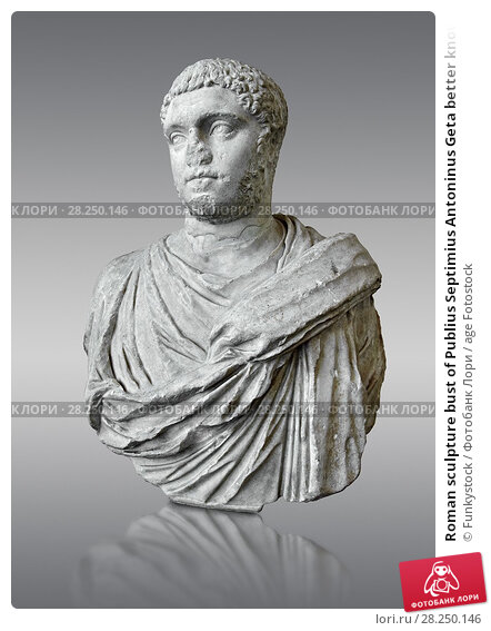 Купить «Roman sculpture bust of Publius Septimius Antoninus Geta better known as Geta brother of Caracalla, made between 209 and 212 AD and excavated from the...», фото № 28250146, снято 1 апреля 2017 г. (c) age Fotostock / Фотобанк Лори
