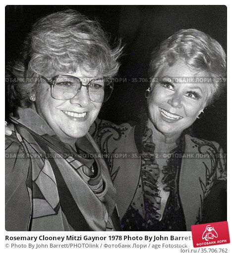 Rosemary Clooney Mitzi Gaynor 1978 Photo By John Barrett/PHOTOlink (2008 год). Редакционное фото, фотограф Photo By John Barrett/PHOTOlink / age Fotostock / Фотобанк Лори