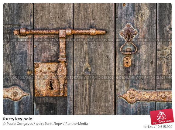 Rusty key-hole. Стоковое фото, фотограф Paulo Gonçalves / PantherMedia / Фотобанк Лори