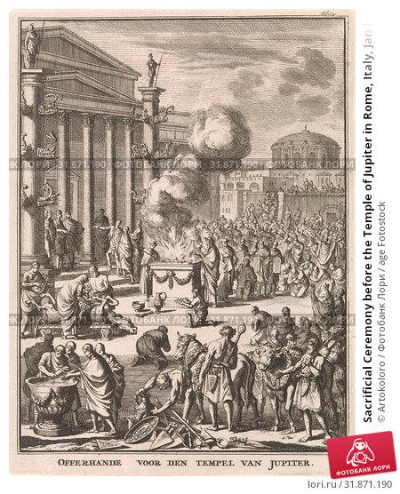 Sacrificial Ceremony before the Temple of Jupiter in Rome, Italy, Jan Luyken, François Halma, Willem van de Water, 1697 (2015 год). Редакционное фото, фотограф Artokoloro / age Fotostock / Фотобанк Лори