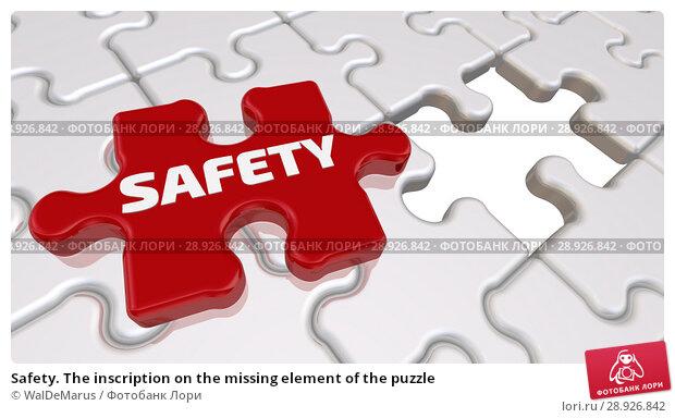 Купить «Safety. The inscription on the missing element of the puzzle», иллюстрация № 28926842 (c) WalDeMarus / Фотобанк Лори