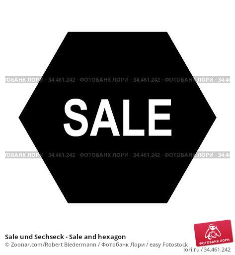 Sale und Sechseck - Sale and hexagon. Стоковое фото, фотограф Zoonar.com/Robert Biedermann / easy Fotostock / Фотобанк Лори