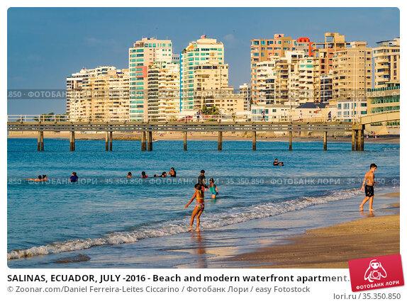 SALINAS, ECUADOR, JULY -2016 - Beach and modern waterfront apartment... Стоковое фото, фотограф Zoonar.com/Daniel Ferreira-Leites Ciccarino / easy Fotostock / Фотобанк Лори