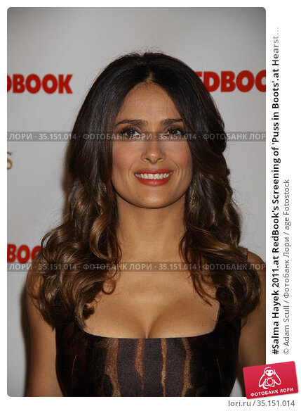 #Salma Hayek 2011.at RedBook's Screening of 'Puss in Boots'.at Hearst... Редакционное фото, фотограф Adam Scull / age Fotostock / Фотобанк Лори