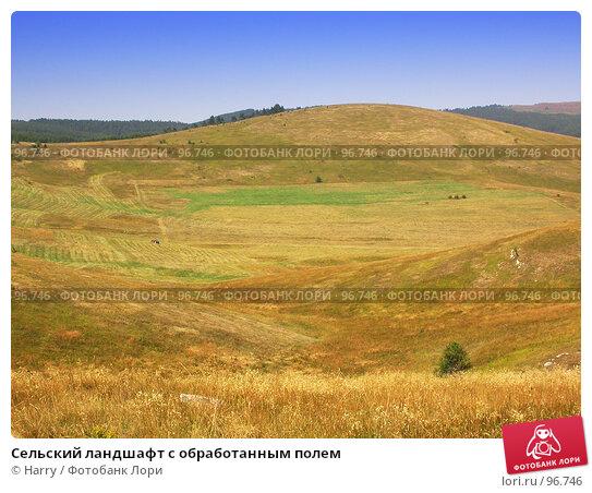 Сельский ландшафт с обработанным полем, фото № 96746, снято 24 августа 2007 г. (c) Harry / Фотобанк Лори