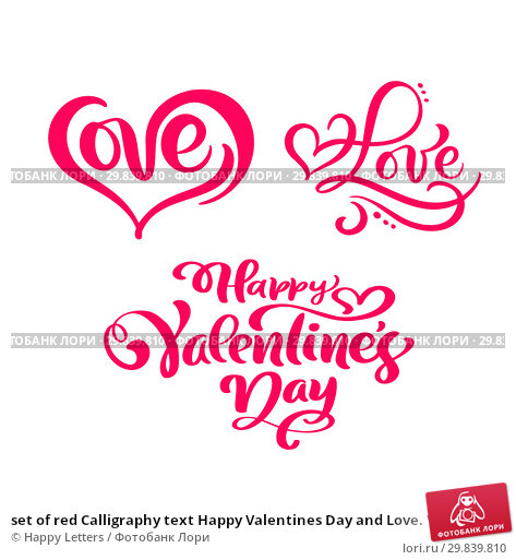 Купить «set of red Calligraphy text Happy Valentines Day and Love. Vector Valentines Day Hand Drawn lettering and Heart. Holiday Design valentine card. Love decor for web, wedding and print. Isolated illustration», иллюстрация № 29839810 (c) Happy Letters / Фотобанк Лори