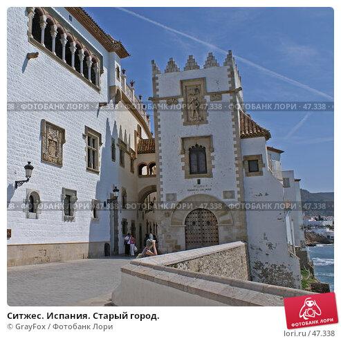 Купить «Ситжес. Испания. Старый город.», фото № 47338, снято 20 мая 2007 г. (c) GrayFox / Фотобанк Лори