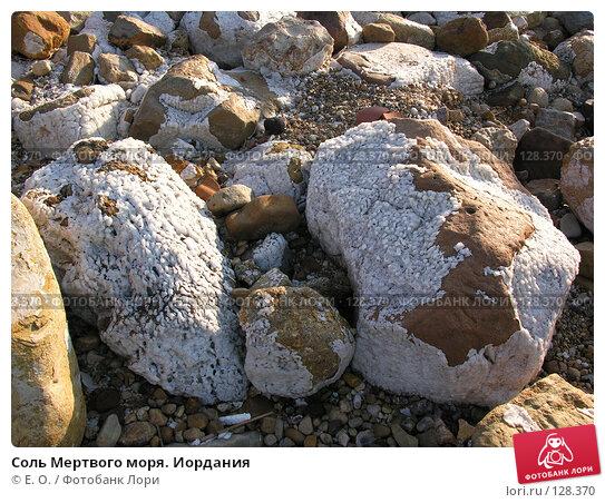 Соль Мертвого моря. Иордания, фото № 128370, снято 24 ноября 2007 г. (c) Екатерина Овсянникова / Фотобанк Лори