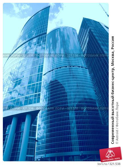 Современный высотный бизнес-центр, Москва, Россия, фото № 321538, снято 11 июня 2008 г. (c) Astroid / Фотобанк Лори