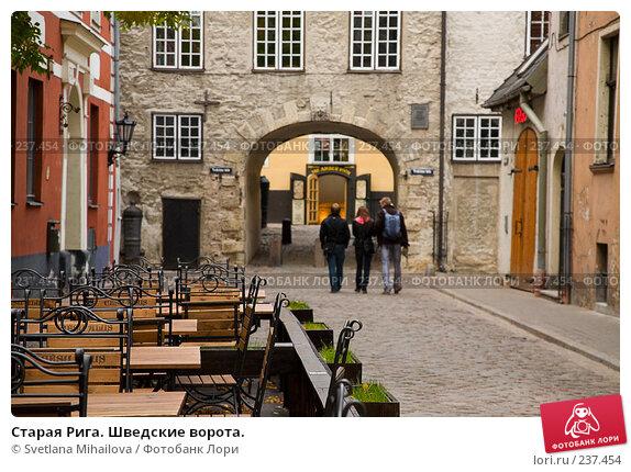 Старая Рига. Шведские ворота., фото № 237454, снято 27 сентября 2007 г. (c) Svetlana Mihailova / Фотобанк Лори