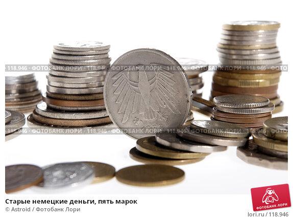 Старые немецкие деньги, пять марок, фото № 118946, снято 2 июня 2005 г. (c) Astroid / Фотобанк Лори
