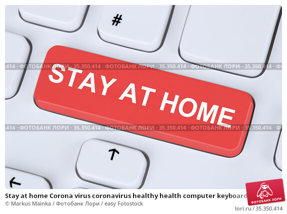Stay at home Corona virus coronavirus healthy health computer keyboard... Стоковое фото, фотограф Markus Mainka / easy Fotostock / Фотобанк Лори