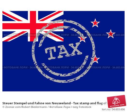 Steuer Stempel und Fahne von Neuseeland - Tax stamp and flag of New... Стоковое фото, фотограф Zoonar.com/Robert Biedermann / easy Fotostock / Фотобанк Лори