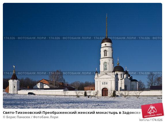 Свято-Тихоновский Преображенский женский монастырь в Задонске, фото № 174026, снято 1 января 2008 г. (c) Борис Панасюк / Фотобанк Лори