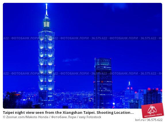 Taipei night view seen from the Xiangshan Taipei. Shooting Location... Стоковое фото, фотограф Zoonar.com/Makoto Honda / easy Fotostock / Фотобанк Лори