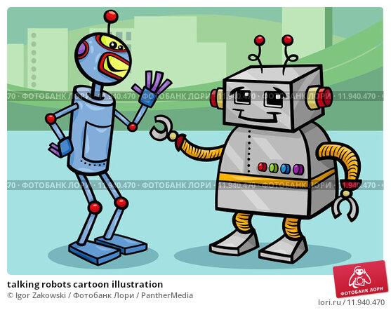 Купить «talking robots cartoon illustration», иллюстрация № 11940470 (c) PantherMedia / Фотобанк Лори