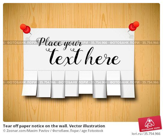 Tear off paper notice on the wall. Vector illustration. Стоковое фото, фотограф Zoonar.com/Maxim Pavlov / age Fotostock / Фотобанк Лори