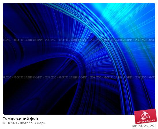 Купить «Темно-синий фон», иллюстрация № 239250 (c) ElenArt / Фотобанк Лори