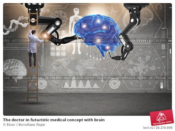 Купить «The doctor in futuristic medical concept with brain», фото № 26210694, снято 19 сентября 2018 г. (c) Elnur / Фотобанк Лори