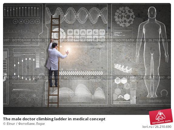 Купить «The male doctor climbing ladder in medical concept», фото № 26210690, снято 13 декабря 2017 г. (c) Elnur / Фотобанк Лори
