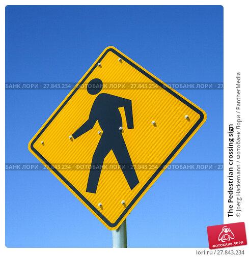 Купить «The Pedestrian crossing sign», фото № 27843234, снято 18 октября 2018 г. (c) PantherMedia / Фотобанк Лори