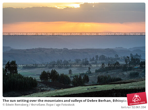 The sun setting over the mountains and valleys of Debre Berhan, Ethiopia. Стоковое фото, фотограф Edwin Remsberg / age Fotostock / Фотобанк Лори