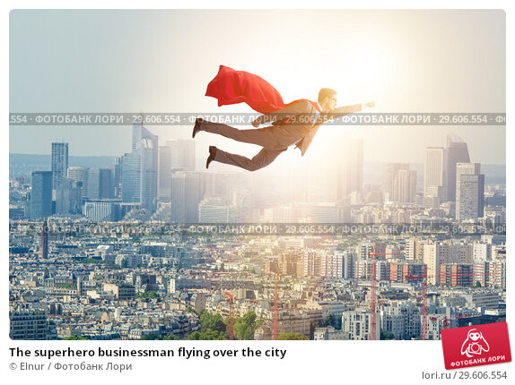 Купить «The superhero businessman flying over the city», фото № 29606554, снято 11 ноября 2019 г. (c) Elnur / Фотобанк Лори