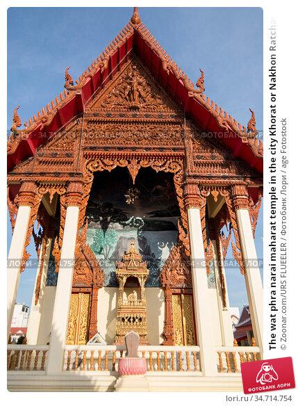 The wat phra narai maharat temple in the city Khorat or Nakhon Ratchasima... Стоковое фото, фотограф Zoonar.com/URS FLUEELER / age Fotostock / Фотобанк Лори