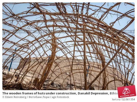 The wooden frames of huts under construction, Danakil Depression, Ethiopia. Стоковое фото, фотограф Edwin Remsberg / age Fotostock / Фотобанк Лори