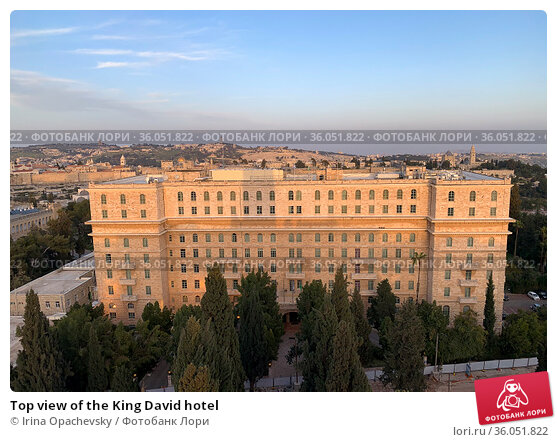 Top view of the King David hotel. Стоковое фото, фотограф Irina Opachevsky / Фотобанк Лори