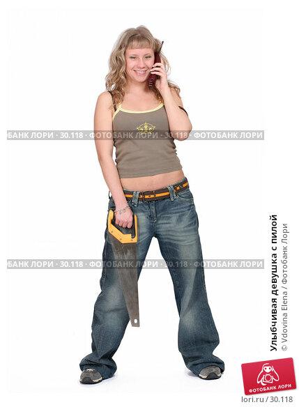 Купить «Улыбчивая девушка с пилой», фото № 30118, снято 31 марта 2007 г. (c) Vdovina Elena / Фотобанк Лори