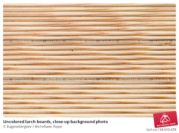 Uncolored larch boards, close-up background photo. Стоковое фото, фотограф EugeneSergeev / Фотобанк Лори