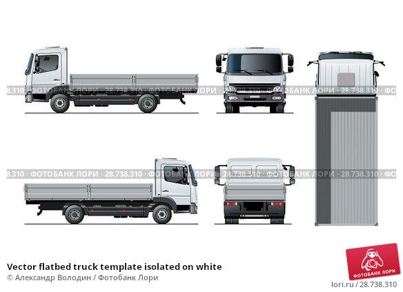 Купить «Vector flatbed truck template isolated on white», иллюстрация № 28738310 (c) Александр Володин / Фотобанк Лори